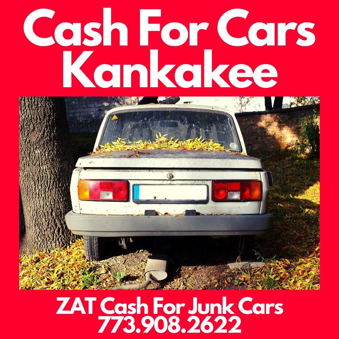 Cash For Cars Kankakee - Cash For Cars Kankakee