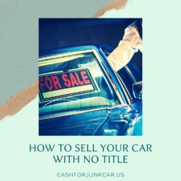 How To Sell Your Car With No Title