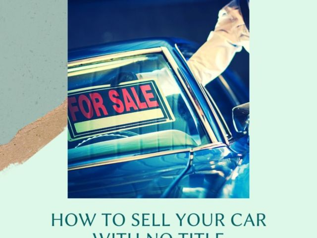 How To Sell Your Car With No Title e1589563298330 thegem blog justified - HOME - JUNK CARS