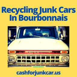 Recycling Junk Cars In Bourbonnais