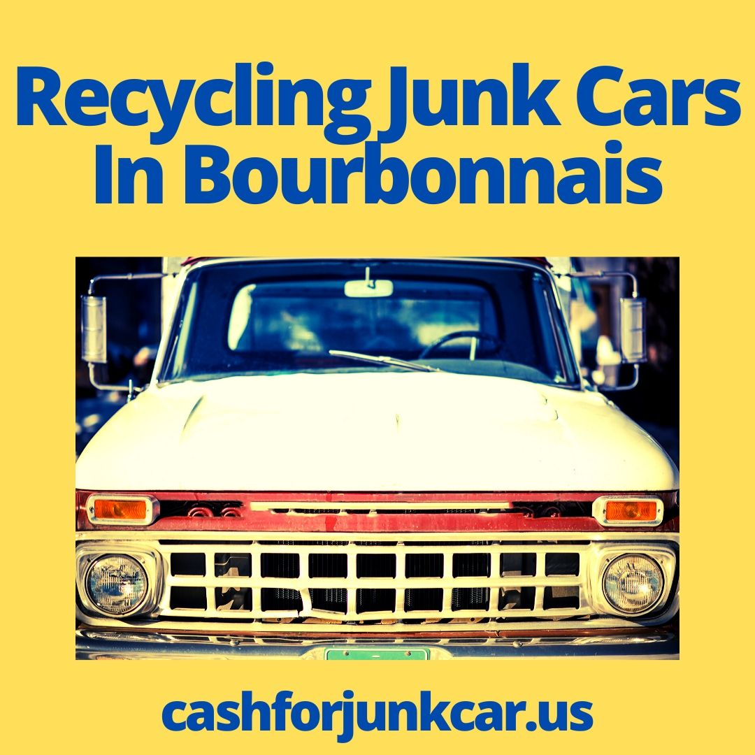 Recycling Junk Cars In Bourbonnais - Recycling Junk Cars In Bourbonnais