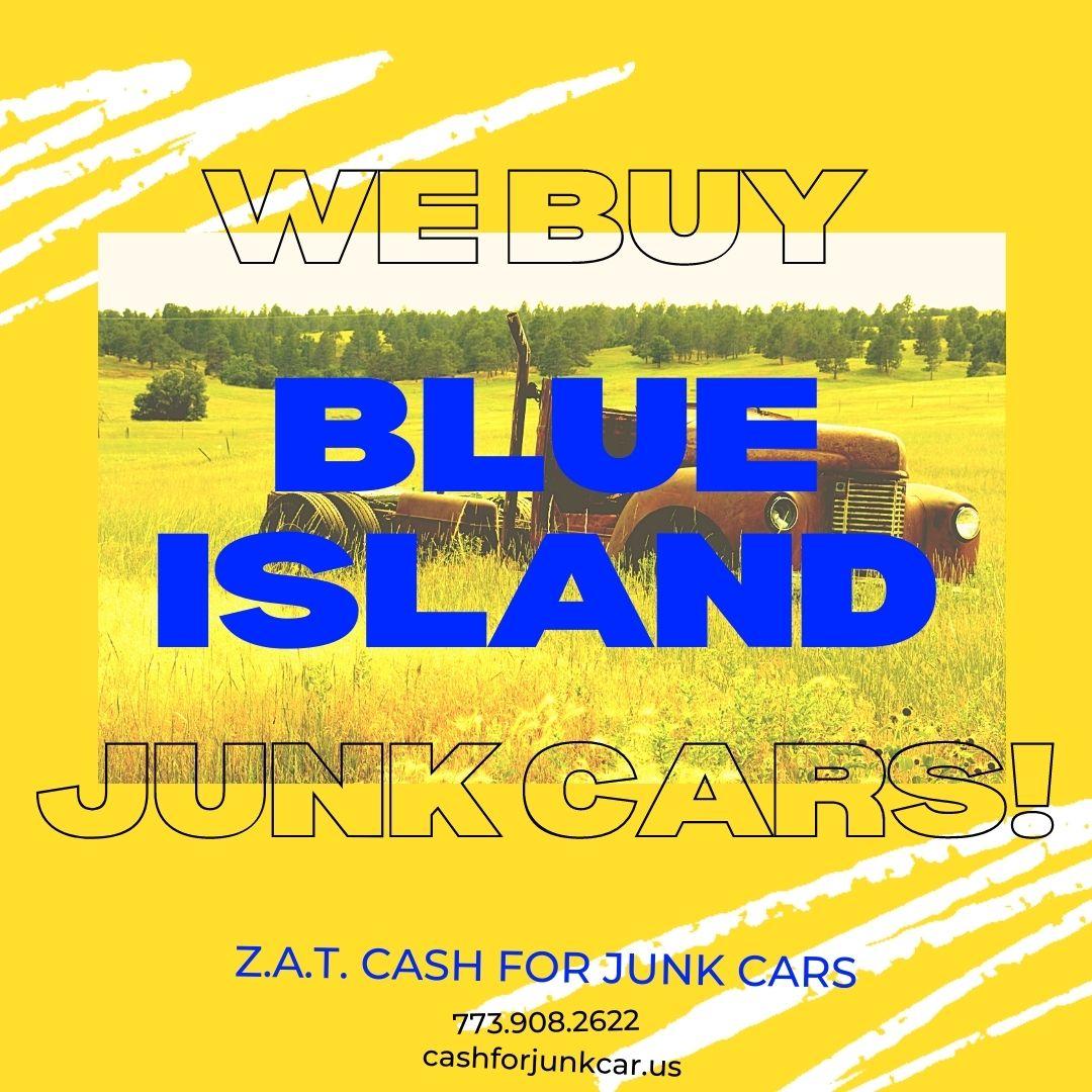 We Buy Blue Island Junk Cars - We Buy Blue Island Junk Cars!