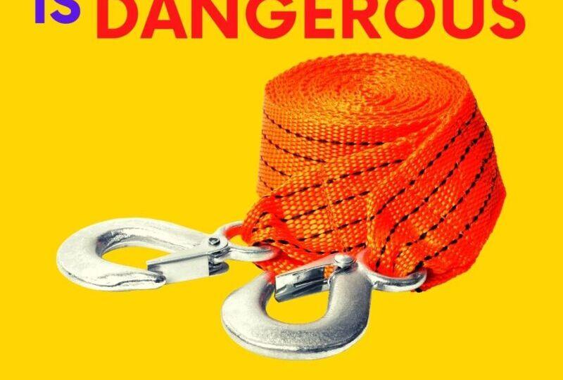 Why DIY Towing Is Dangerous