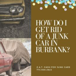 How Do I Get Rid Of A Junk Car In Burbank