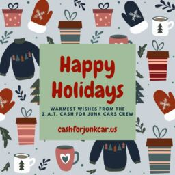 Happy Holidays from ZAT Cash For Junk Cars