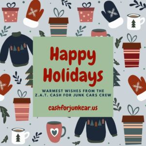 Happy Holidays 300x300 - Happy Holidays from ZAT Cash For Junk Cars