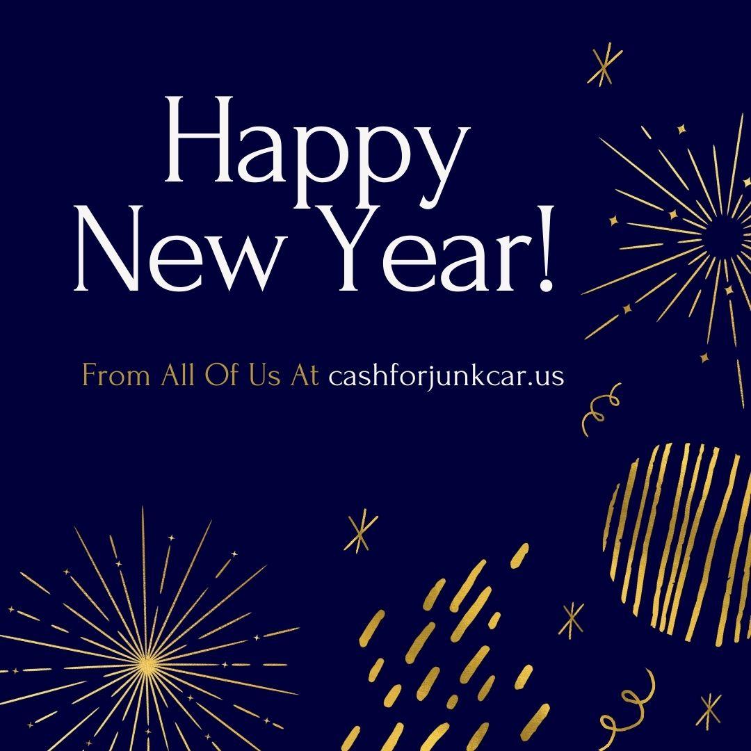 Happy New Year cashforjunkcar.us  - Happy New Year