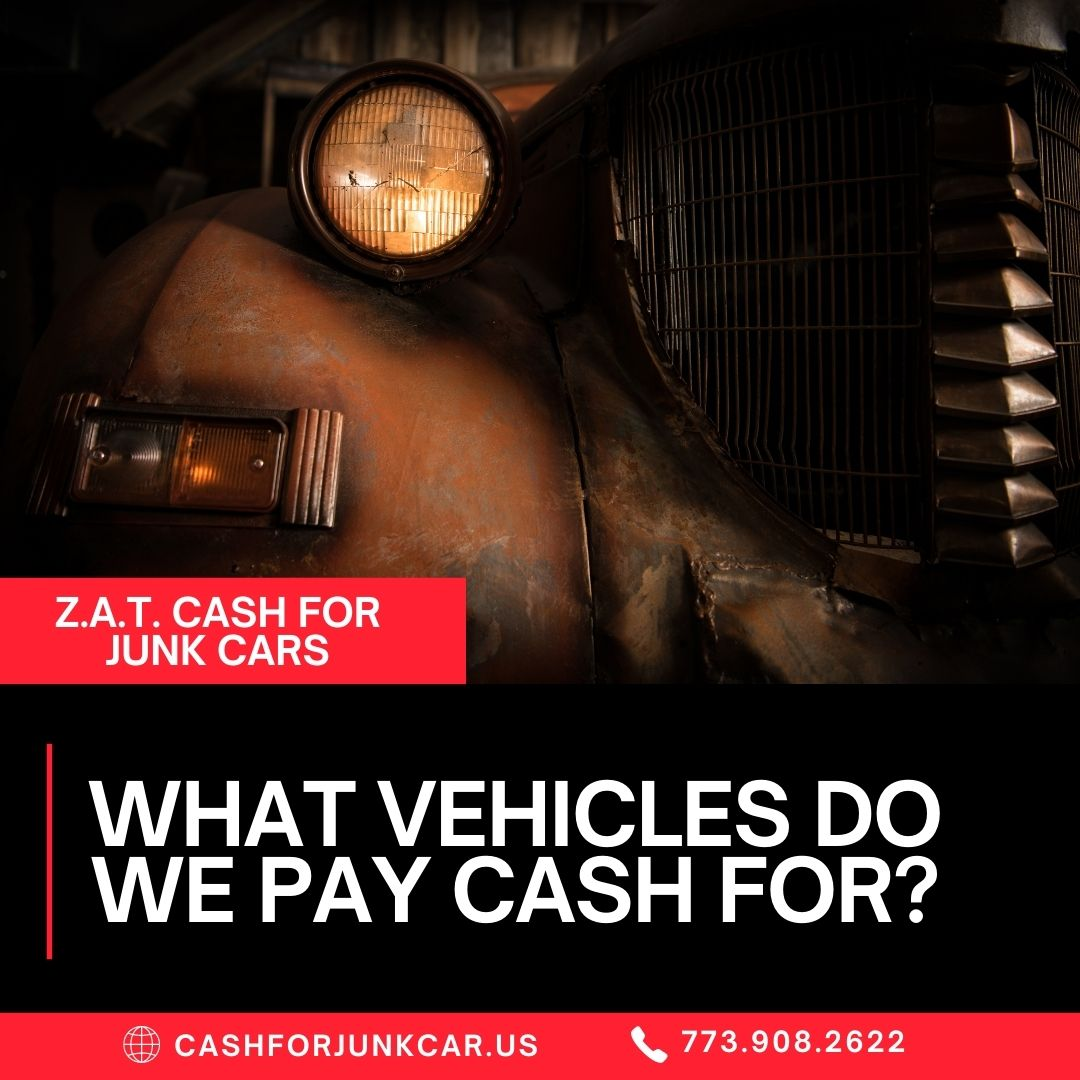 What Vehicles Do We Pay Cash For - What Vehicles Do We Pay Cash For?